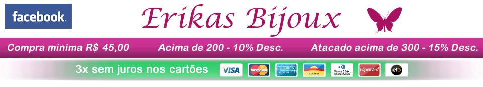 Erika's & Bijouterias
